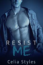 Resist Me: An Erotic Romance
