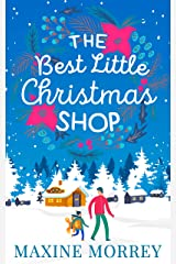 The Best Little Christmas Shop: An uplifting funny feel good Christmas rom com Kindle Edition