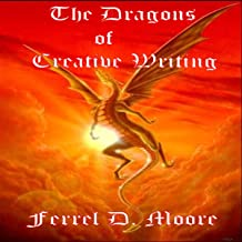 The Dragons of Creative Writing