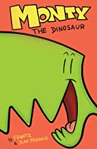 Monty the Dinosaur Vol. 1