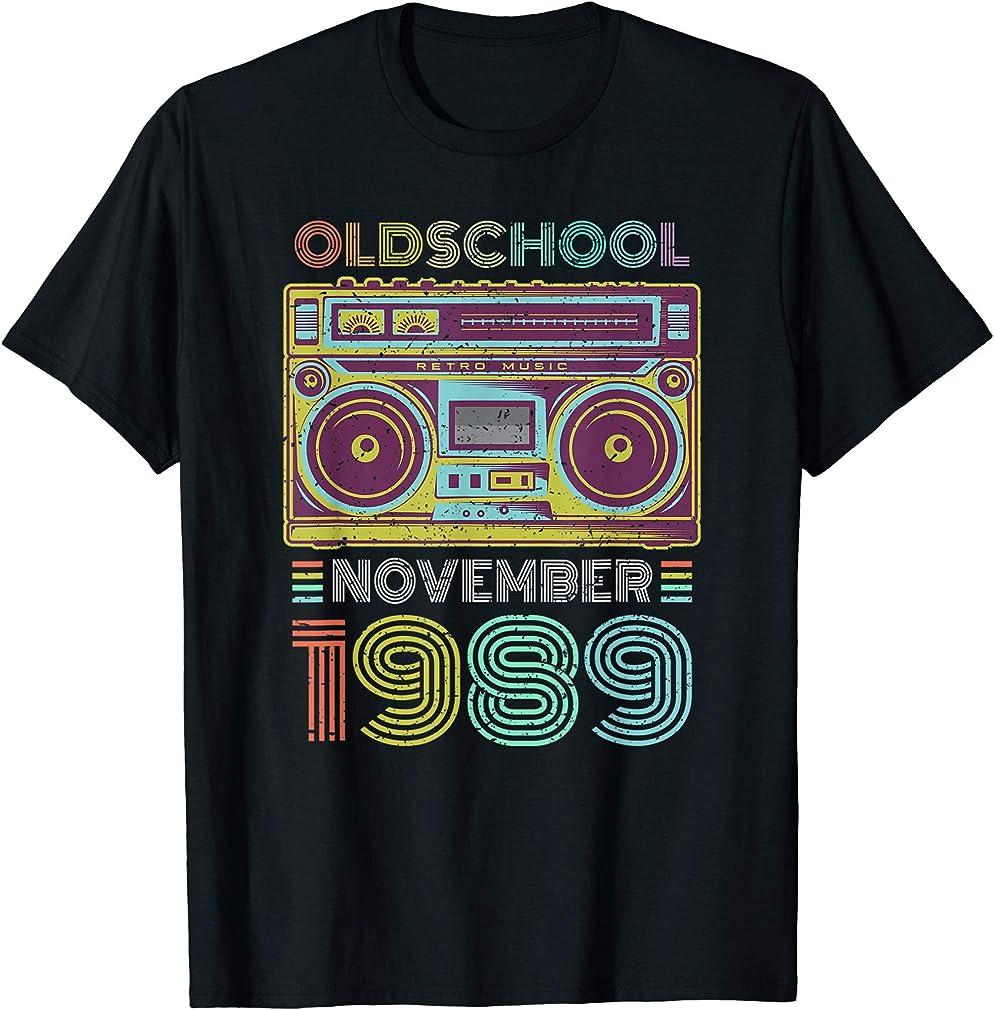 31st Birthday Gift November 1989 Thirty One Years Old T-shirt