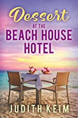 Dessert at The Beach House Hotel Kindle Edition