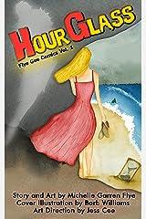 Hourglass: Flye Gee Comics No. 1 Kindle Edition