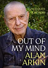 Out of My Mind: (Not Quite a Memoir)