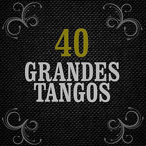 40 Grandes Tangos