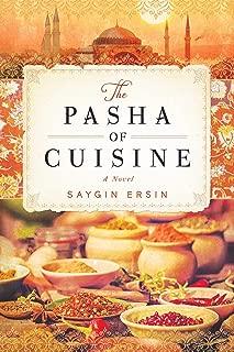 The Pasha of Cuisine: A Novel