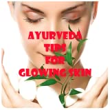 Glowing skin tips Glowing skin at home Glowing skin foods Glowing skin naturally Ayurvedic tips for beautiful legs Ayurvedic tips for beautiful hands Tips to get rid of scars Tips to get rid of tanned skin Tips to get rid of dry skin Tips to get rid ...