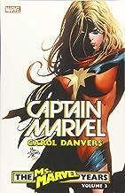 Captain Marvel: Carol Danvers - The Ms. Marvel Years Vol. 3 (Captain Marvel: Carol Danvers - The Ms. Marvel Years, 3)