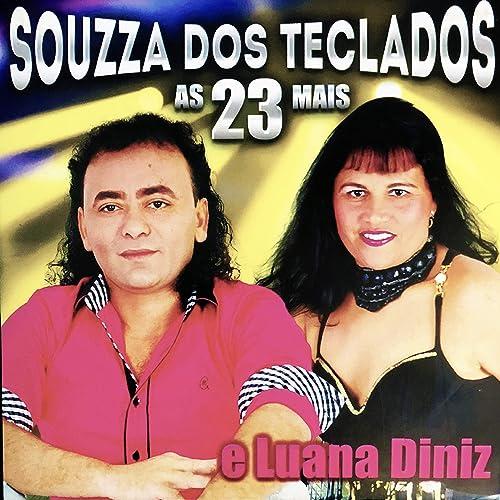 Amor da Minha Vida de Souzza dos Teclados e Luana Diniz en ...