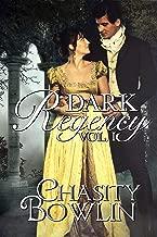 Dark Regency Volume I (Dark Regency Duets Book 1)