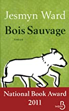 Bois Sauvage (French Edition)