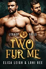 Two Fur Me (Legacy Falls Book 1) Kindle Edition