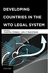 Developing Countries in the WTO Legal System Kindle Edition