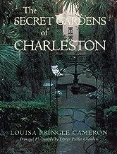The Secret Gardens of Charleston