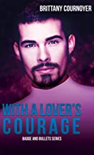 With a Lover's Courage (Badge and Bullets Book 3)