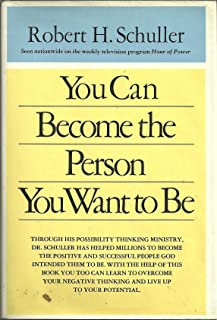 You Can Become the Person You Want to Be