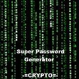 Super Password Generator -=CRYPTO=-