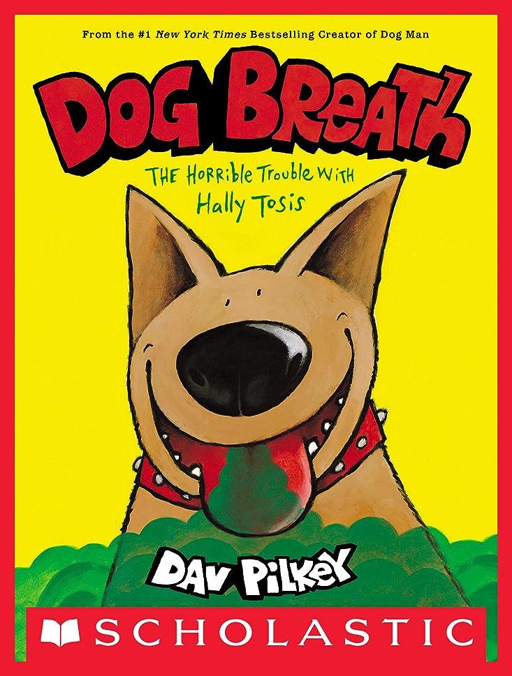 収束スクラップブック説教するDog Breath (English Edition)