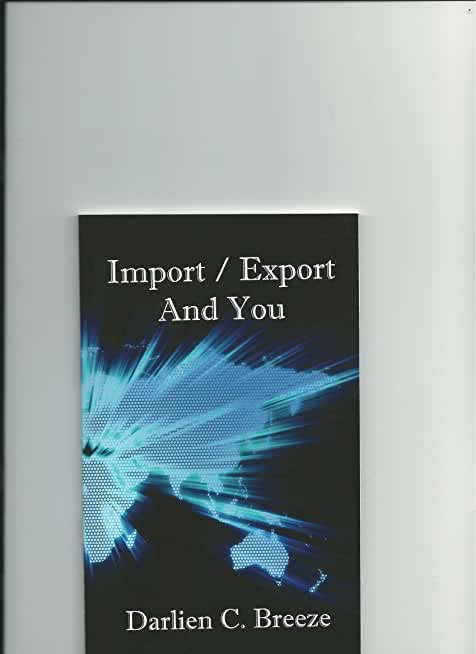 Import/Export and You (English Edition)