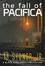 The Fall of Pacifica (Underground Book 7)