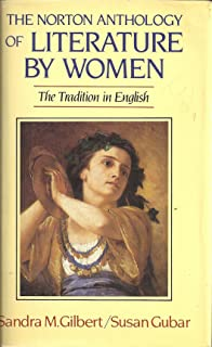 Norton Anthology of Literature by Women: The Tradition in English