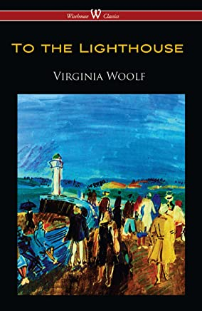 To the Lighthouse (Wisehouse Classics Edition) (English Edition)