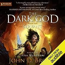 Servant: The Dark God, Book 1