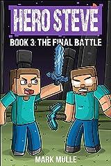 Hero Steve Book 3: Final Battle Kindle Edition