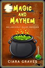 Magic and Mayhem: Witches and Demon Hunters (Melancholy Maine Magicks Book 2)