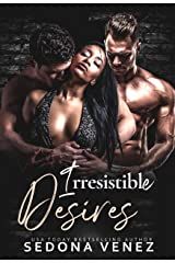 Irresistible Desires: A Standalone Romance Kindle Edition