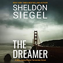 The Dreamer: Mike Daley/Rosie Fernandez Legal Thriller, Book 11