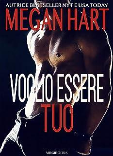 Voglio essere tuo (Italian Edition)