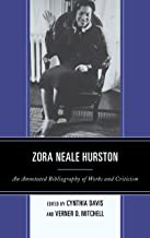 Zora Neale Hurston: An Annotated Bibliography of Works and Criticism (English Edition)