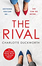 The Rival: The twisty, dark and heartstopping read that you won t be able to put down