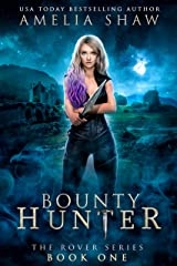 Bounty Hunter (The Rover series Book 1) (English Edition) Format Kindle