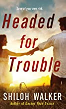 Headed for Trouble (McKays Series Book 1)