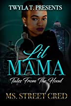 Lil Mama: Tales From The Hood