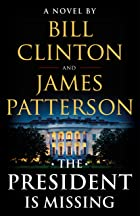 Cover image of The President Is Missing by Bill Clinton & James Patterson