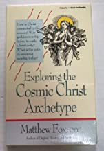 Exploring the Cosmic Christ Archetype: The Christ, the Goddess and Reclaiming Mysticism Today