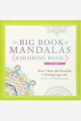 The Big Book of Mandalas Coloring Book, Volume 2: More Than 200 Mandala Coloring Pages for Peace and Relaxation Paperback