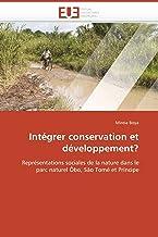 Intégrer conservation et développement?: Représentations sociales de la nature dans le parc naturel Ôbo, São Tomé et Príncipe (OMN.UNIV.EUROP.)