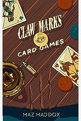 Claw Marks & Card Games: Stallion Ridge # 2 Kindle Edition
