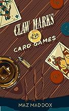 Claw Marks & Card Games: Stallion Ridge # 2