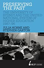 Preserving the Past: The University of Sydney and the Unified National System of Higher Education, 1987–96