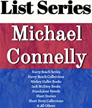 MICHAEL CONNELLY: SERIES READING ORDER: HARRY BOSCH SERIES, MICKEY HALLER SERIES, JACK McEVOY SERIES, TERRY McCALEB SERIES, STAND-ALONE NOVELS BY MICHAEL CONNELLY