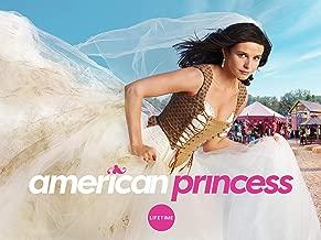American Princess Season 1