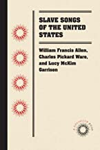 Slave Songs of the United States (Docsouth Books)