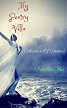My Poetry Villa: (Collection Of Desires)