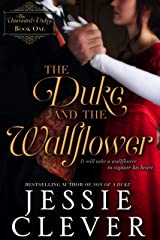 The Duke and the Wallflower (The Unwanted Dukes Book 1) Kindle Edition