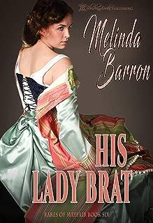 His Lady Brat (Rakes of Mayfair Book 6)